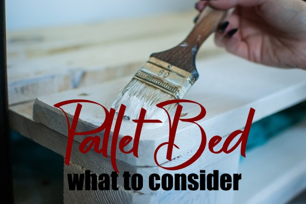 Building a Bed from Pallets