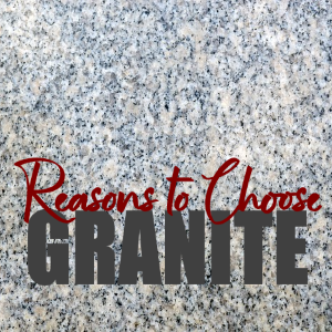 5 Reasons To Choose A Granite Countertop For Your Kitchen