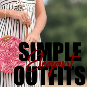4 Ways to Make Simple Outfits Look Elegant