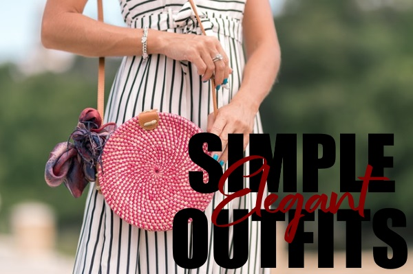 Ways to Make Simple Outfits Look Elegant