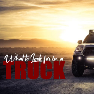 What to Look for When Buying a Pickup Truck