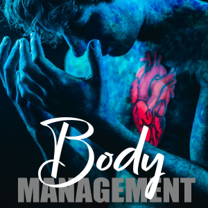 Body Management- Looking After Yourself From Head To Toe