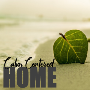 5 Ways to Center and Calm Yourself at Home