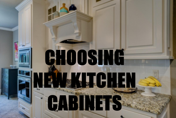 Choosing New Kitchen Cabinets