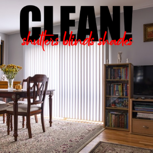 Best Ways To Clean Shutters, Blinds And Shades
