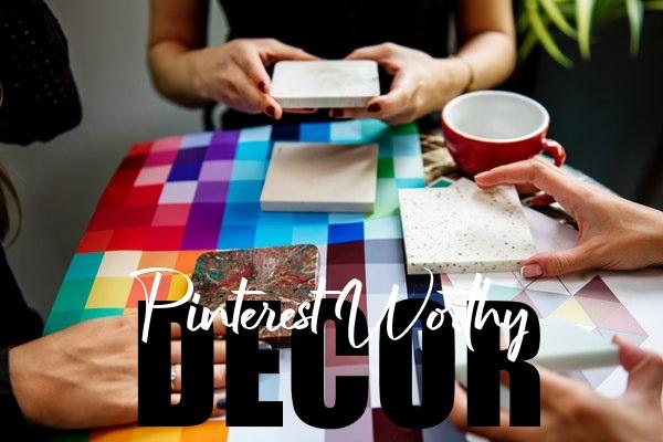 Pinterest-Worthy Decor