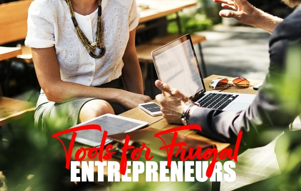Tools for Frugal Entrepreneurs