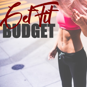 These Tips will Help you to Get Fit on a Budget