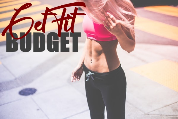 Get fit Budget