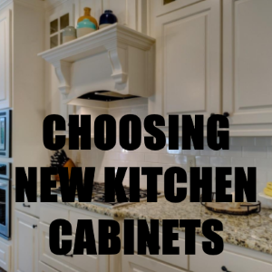 Storing Your Goods: The Top Tips for Choosing New Kitchen Cabinets