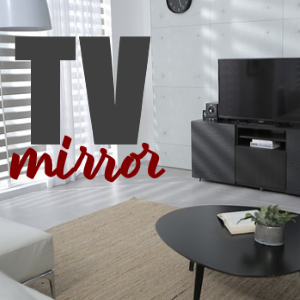 TV Mirror: Everything You Need to Know