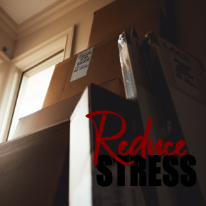 Reduce Moving Home Stress