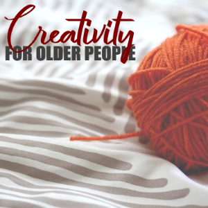 Creativity For Older People