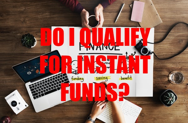 Qualify for Instant Funds for Your Business Shortcomings