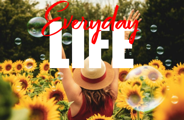 Find Joy in Your Everyday Life