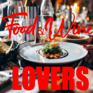 The Ultimate Travel Guide for Food and Wine Lovers