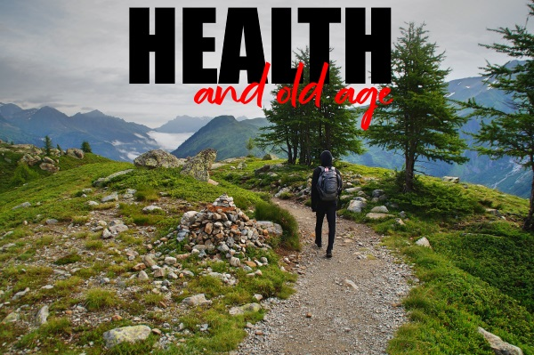 Health and Old Age