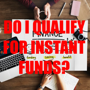 How to Qualify for Instant Funds for Your Business Shortcomings?