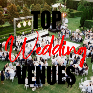 Top 5 Wedding Venue Ideas 2019