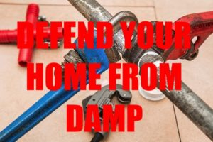 Defend Your Home From Damp