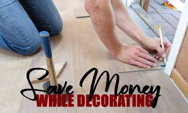Save Money When Decorating