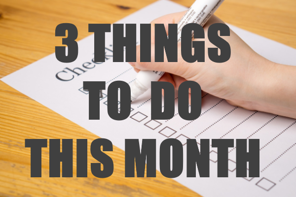 Things To Do This Month