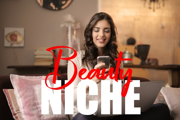 Grow a Business in the Beauty Niche