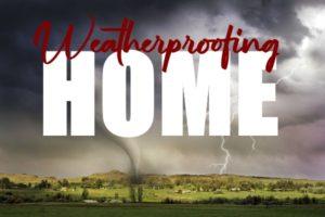 Weatherproofing Your Home