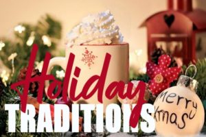 Holiday Traditions to Try