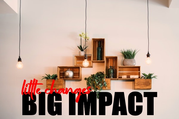 Big Impact at Home