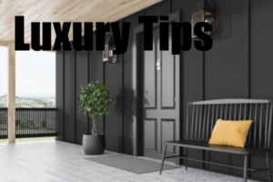 Luxury Tips