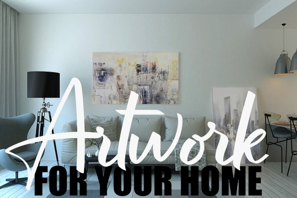 Right Artwork for Your Home