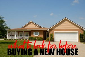 Before Buying A New House
