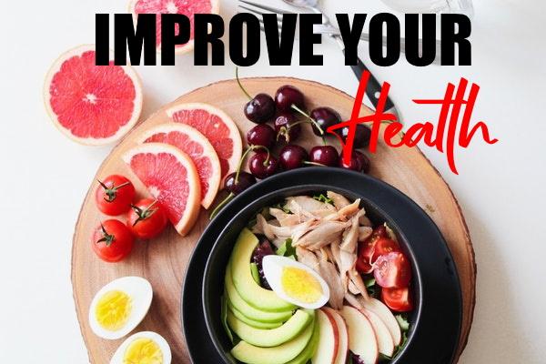 Improve Your Diet & Health