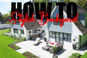 Add Serious Style To Your Backyard