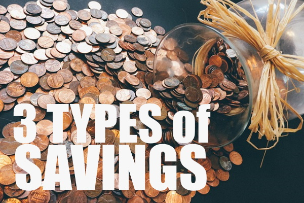 3 Types Of Savings