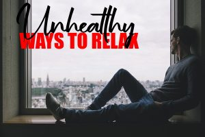 Unhealthy Ways We Like To Relax