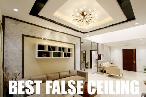 Best False ceiling