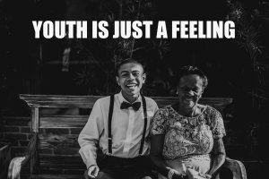 Youth Is Just A Feeling
