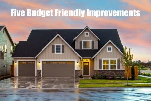 Budget-Friendly Improvements