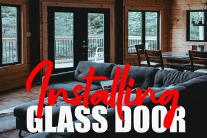 Install a Glass Door