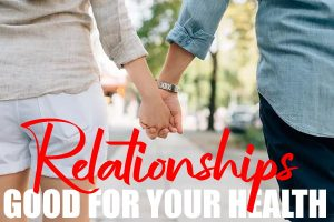 Relationship Is Good For Your Health