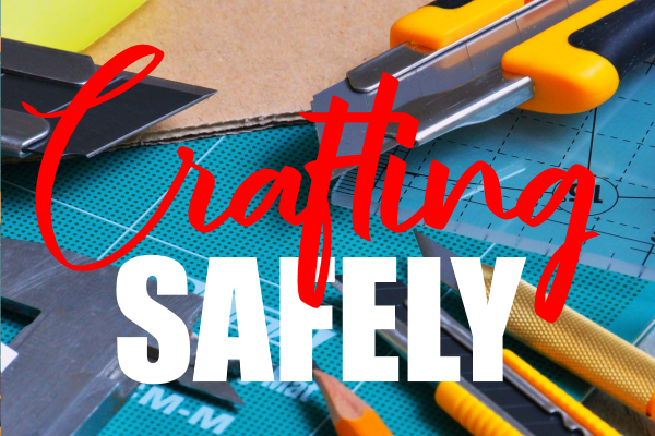 Craft More Safely