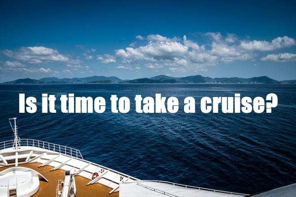 Time To Take A Cruise