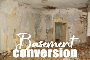 Steps For A Basement Conversion