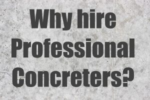 Hire Professional Concreters