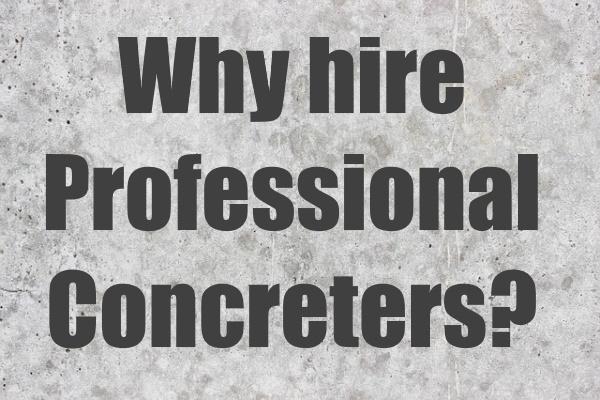 Hire Professional Concreters