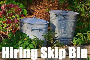 Hiring Skip Bin