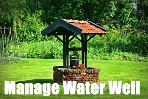 MANAGING YOUR WATER WELL