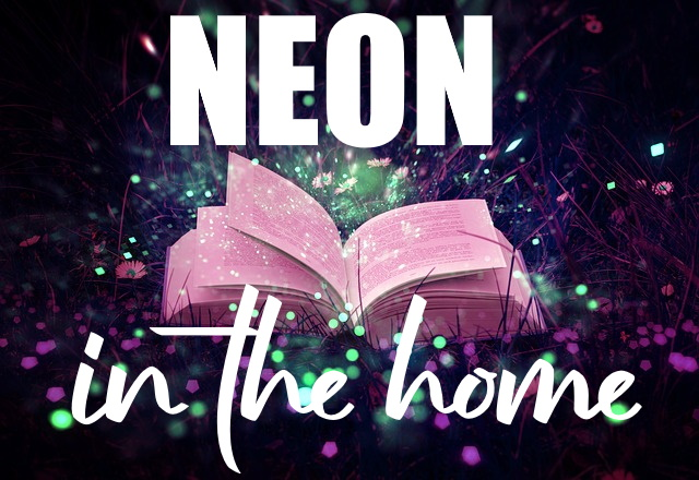 Neon to Brighten Up Your Home